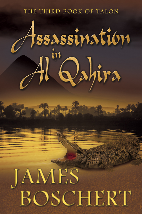 Assassination in Al Qahira by James Boschert